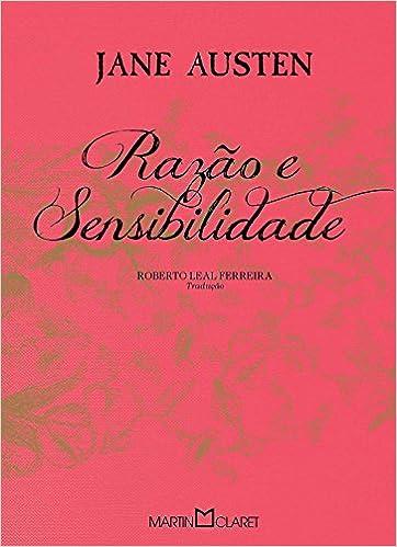 Razao e Sensibilidade (Em Portugues do Brasil): Jane Austen ...