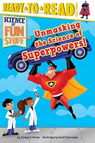 Unmasking the Science of Superpowers! (Science of Fun Stuff) [Jordan D. Brown] (Tapa Blanda)