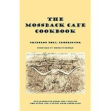 The Mossback Cafe Cookbook