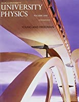 University Physics with Modern Physics, Volume 1 (Chs. 1-20) (14th Edition)