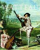Antoine Watteau: 1684-1721: Le Roi De Rococo (Basic Art)