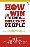 img - for How To Win Friends And Influence People [Feb 01, 2016] Carnegie, Dale book / textbook / text book