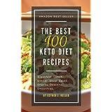 Die Best 100 Keto Diet Recipes: Amazon Best Seller (Ketogenic, Dash Diet, Vegan, Clean Eating, Weight Watchers, Gastric Sleeve, Mediterranean Diet)