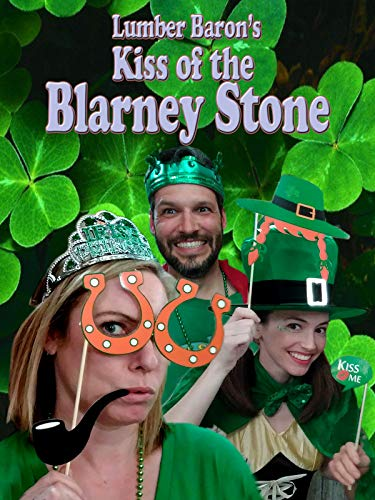 Lumber Baron's Kiss of the Blarney Stone