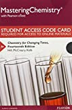 Mastering Chemistry with Pearson eText -- Standalone Access Card -- for Chemistry for Changing Times (14th Edition)