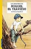 Miguel el travieso (COLECCION JUVENTUD)