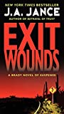 Exit Wounds: A Brady Novel of Suspense