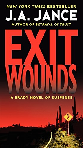 Exit Wounds by J. A. Jance