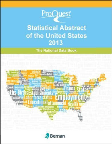 ProQuest Statistical Abstract of the United States 2013: National Data Book by ProQuest Statistical Abstract of United States Staff Listing (2012) Hardcover