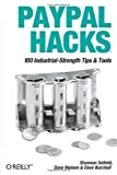 img - for PayPal Hacks by Shannon Sofield (2004-09-17) book / textbook / text book