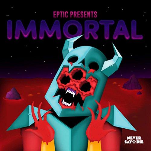 Immortal EP [Explicit]