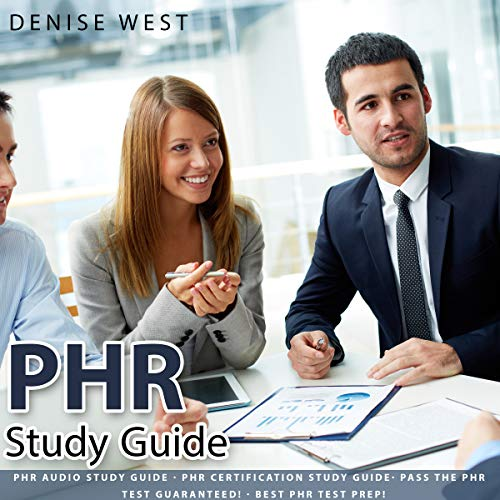 PHR study Guide: Pass the PHR Test Guaranteed! Best PHR Test Prep! (Best Phr Study Guide)