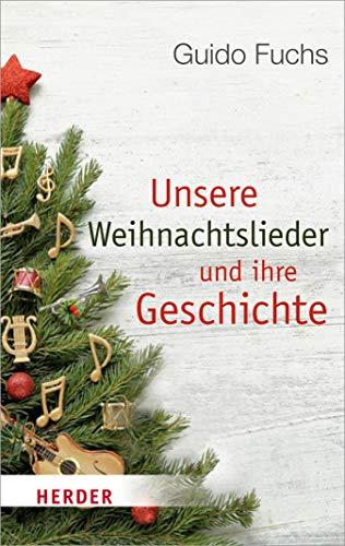 Weihnachtslieder Modern Deutsch.Amazon Com Unsere Weihnachtslieder Und Ihre Geschichte Von Stille