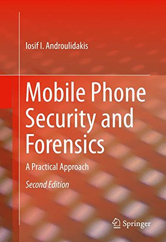 Mobile Phone Security and Forensics: A Practical Approach (Unit Network Data Protection)