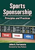 Sports Sponsorship, John A. Fortunato, 0786474319