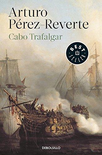 Cabo de Trafalgar (Spanish Edition) [Arturo Perez-Reverte] (De Bolsillo)
