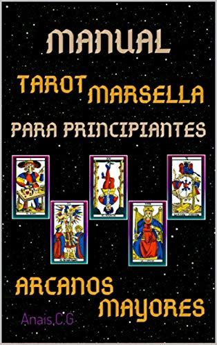 MANUAL DE LAS CARTAS DEL TAROT MARSELLA PARA PRINCIPIANTES ...