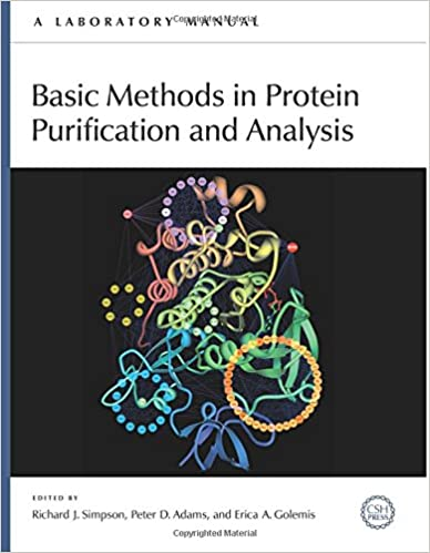 Basic methods in protein purification and analysis a laboratory basic methods in protein purification and analysis a laboratory manual 1st edition fandeluxe Choice Image