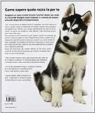 Image de Scegli il tuo cane. Come scegliere il cane più adatto a te, alla tua casa, al tuo stile di vita