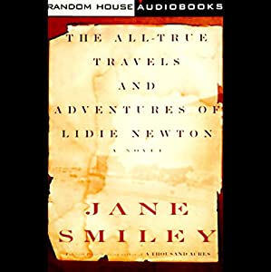 The All-True Travels and Adventures of Lidie Newton Hörbuch