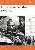 British Commandos 1940-46, Timothy Robert Moreman, 184176986X