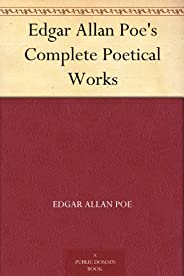 Edgar Allan Poe's Complete Poetical Works (English Edit