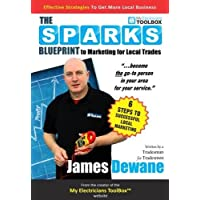 The Sparks Blueprint: To Marketing for Local Trades