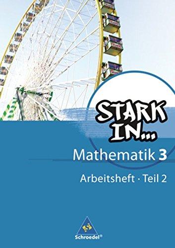 Stark in Mathematik - Ausgabe 2008: Arbeitsheft 3 Teil 2 (Lernstufe 10) Broschüre – 1. Oktober 2011 Ludwig Augustin Eugen Bauhoff Rolf Breiter Schroedel Verlag GmbH