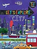 Let's Explore. City (Lonely Planet Kids)