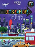 Let's Explore... City (Lonely Planet Kids)