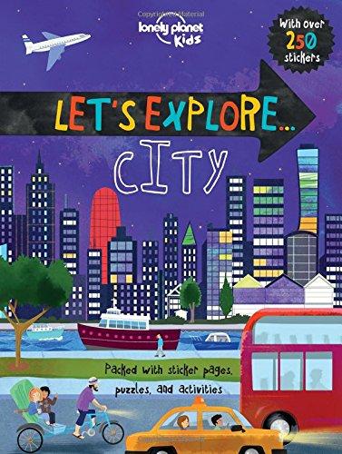 Let's Explore... City (Lonely Planet Kids)