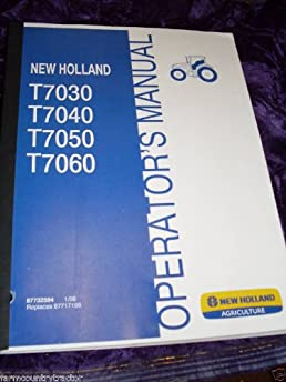 newholland t7030 7040 7050 7060 oem oem owners manual newholland rh amazon com New Holland Square Baler New Holland Combines