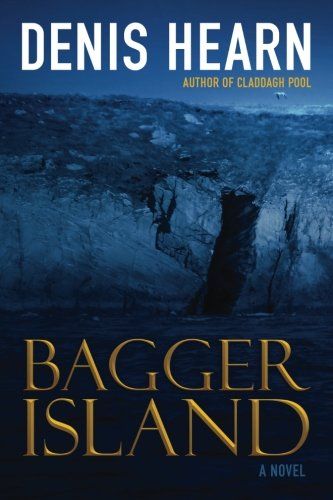 Bagger Island: Novel (Conor and Anne series) (Volume 2)