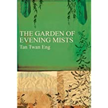 The Garden of Evening Mists by Tan Twan Eng on 11/02/2012 unknown edition