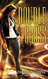 Double Cross (The Disillusionists)