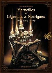 Merveilles et légendes des Korrigans : Petits contes secrets