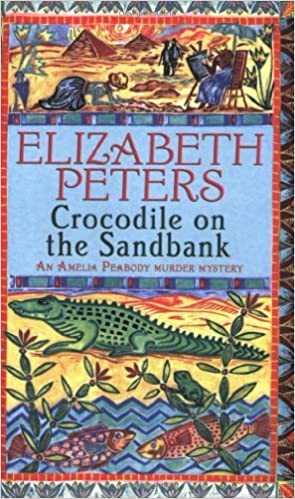 Crocodile on the Sandbank (Amelia Peabody) by Elizabeth Peters (2006-05-25)