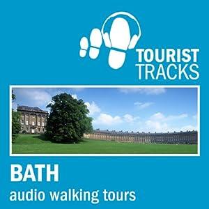 Tourist Tracks Bath MP3 Walking Tours Speech