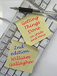 Getting Things Done on iPads and Macs Second Edition