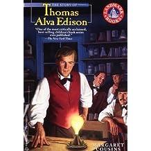 The Story of Thomas Alva Edison (Landmark Books) by Margaret Cousins (1981-08-12)