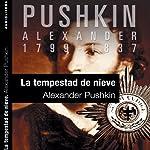 La tempestad de nieve [The Snow Storm] | Aleksandr Pushkin