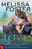 Healed by Love (The Bradens at Peaceful Harbor Book 1)