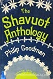 img - for The Shavuot anthology by Simon Rawidowicz (1974-05-03) book / textbook / text book