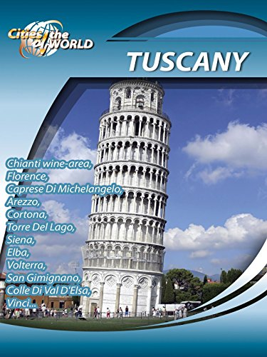 Cities of the World - Tuscany