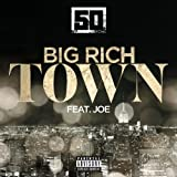 Big Rich Town [feat. Joe] [Explicit]