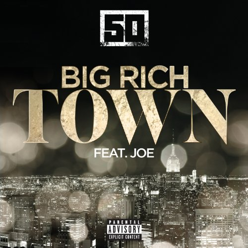Big Rich Town [Explicit] [feat. Joe]