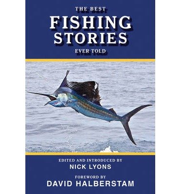 Ebook the best fishing stories ever told lyons nick author for Best fishing books