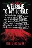 the singers gun - Welcome to My Jungle: An Unauthorized Account of How a Regular Guy Like Me Survived Years of Touring with Guns N' Roses, Pet Wallabies, Crazed Groupies, ... One of the Greatest Rock Bands of All Time