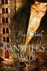 The Banshee's Walk (The Markhat Files Book 5)