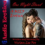 One Night Stand: A MILF Erotica | Vivian Lee Fox